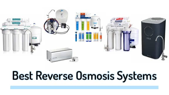 15 Best Reverse Osmosis System – Top RO Water Filter For Home Use – Reviews & Guides