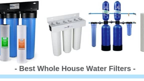 Best Whole House Water Filter Reviews (Top-Rated For 2020)