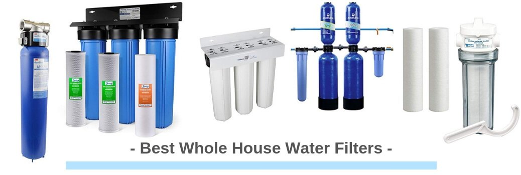 Whole House Water Filters
