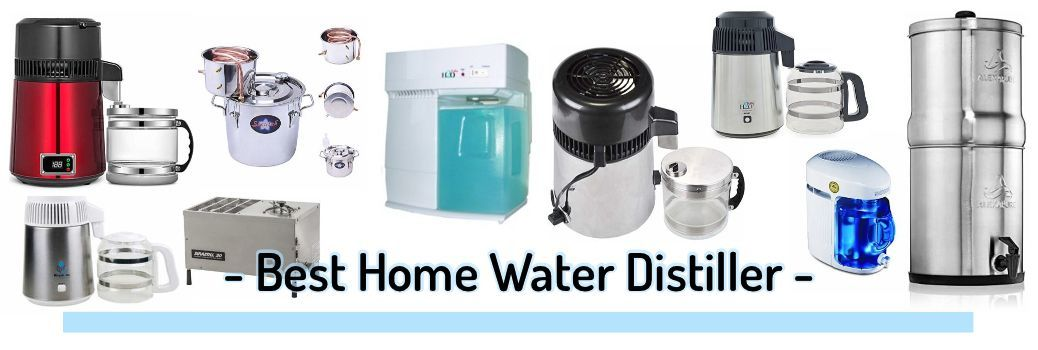 Top home water distillers